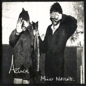 AZukx - Mind Nature