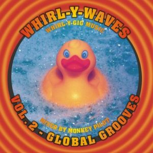 Whirl-Y-Waves Vol.2 - Global Grooves